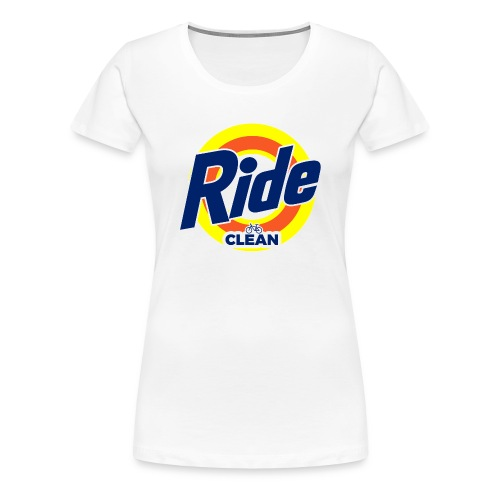 Ride Clean by Bob Roll - Women's Premium T-Shirt