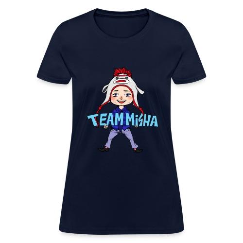 Team Misha [DESIGN BY CHARLIE] - Women's T-Shirt