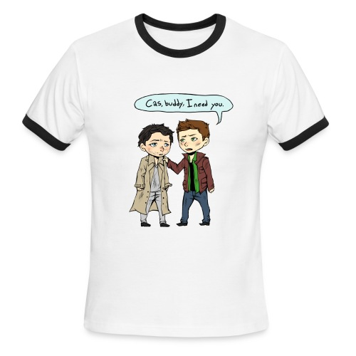 Cas, buddy, I need you [DESIGN BY CHARLIE] - Men's Ringer T-Shirt