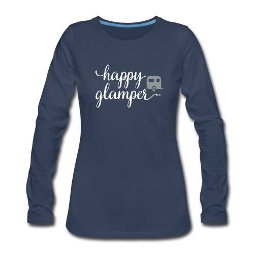 Happy Glamper - Women's Premium Long Sleeve T-Shirt