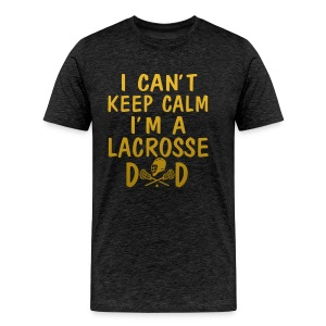 I'M A LACROSSE DAD - Men's Premium T-Shirt