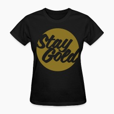 Stay Gold (Vector) Women's T-Shirts