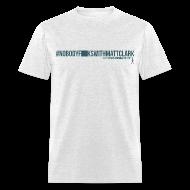T-Shirts ~ Men's T-Shirt ~ Nobody F**ks with Matt Clark (edited)