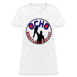 Ocho Wrestling Podcast - Women's - Women's T-Shirt