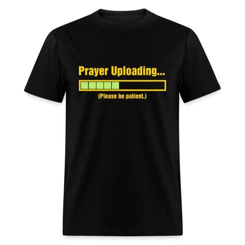 PRAYER UPLOADING - Men's T-Shirt
