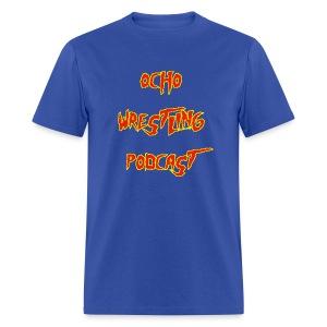 Ocho Wrestling Podcastamania - Men's - Men's T-Shirt