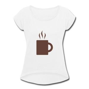 Tea Cup - Women's Roll Cuff T-Shirt
