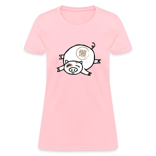 Lazy Pig! Women's Tee - Women's T-Shirt