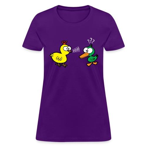 Chicken Talks to Duck! Women's Tee - Women's T-Shirt