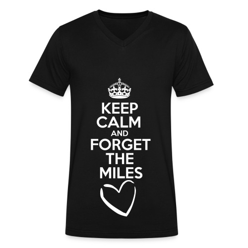 Keep Calm and Forget the Miles - Men's V-Neck T-Shirt by Canvas