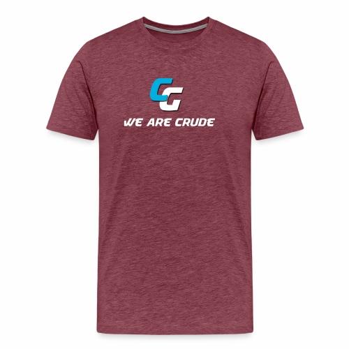 We are CruDe - Men's Premium T-Shirt