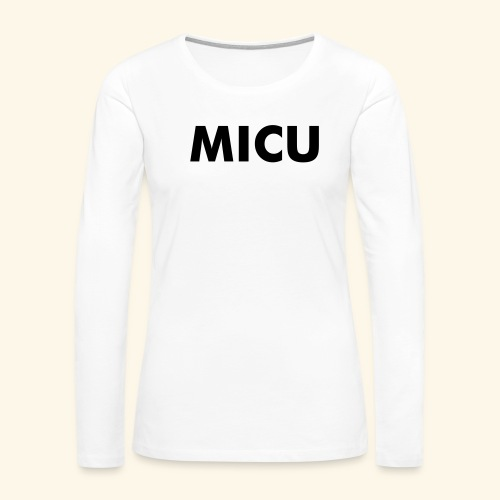 MICU - Women's Premium Long Sleeve T-Shirt