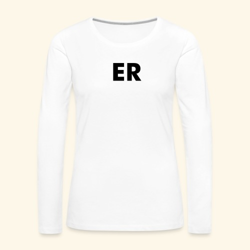 ER - Emergency Room - Women's Premium Long Sleeve T-Shirt