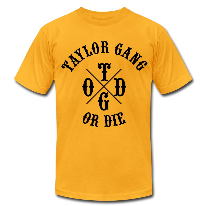 Taylor gang or die t shirt spreadshirt for Be creative or die shirt