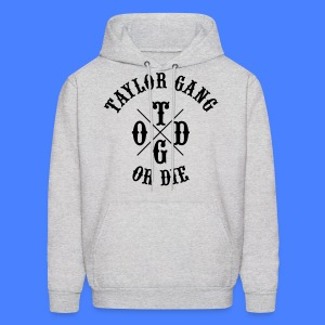 Taylor Gang or Die Hoodies - stayflyclothing.com - Men's Hoodie