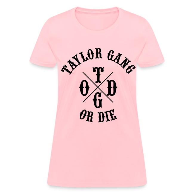 cc1238b71 Stay Fly Clothing | Taylor Gang or Die Womens T-Shirts - Womens T-Shirt