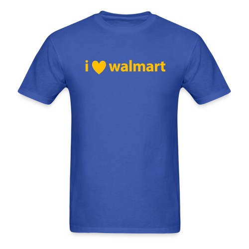 I Love Walmart Tee - Men's T-Shirt
