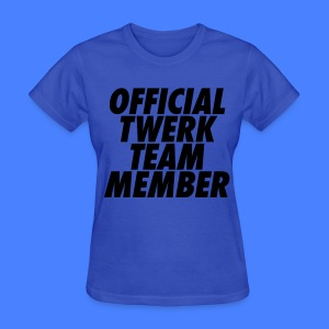 Official Twerk Team Member Women's T-Shirts - Women's T-Shirt