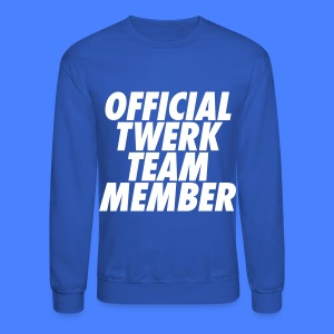 Official Twerk Team Member Long Sleeve Shirts - Crewneck Sweatshirt