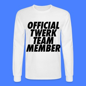 Official Twerk Team Member Long Sleeve Shirts - Men's Long Sleeve T-Shirt