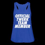 Tanks ~ Women's Flowy Tank Top by Bella ~ Official Twerk Team Member Tanks