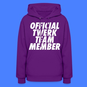 Official Twerk Team Member Hoodies - Women's Hoodie