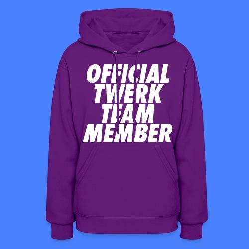Official Twerk Team Member Hoodies - Women's Hoodie