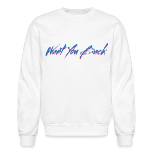 Retro Want You Back Sweater - Crewneck Sweatshirt