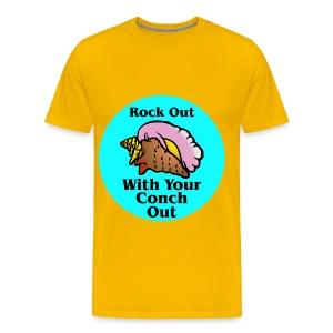 Rock Out With Your Conch Out  ©WhiteTigerLLC.com - Men's Premium T-Shirt