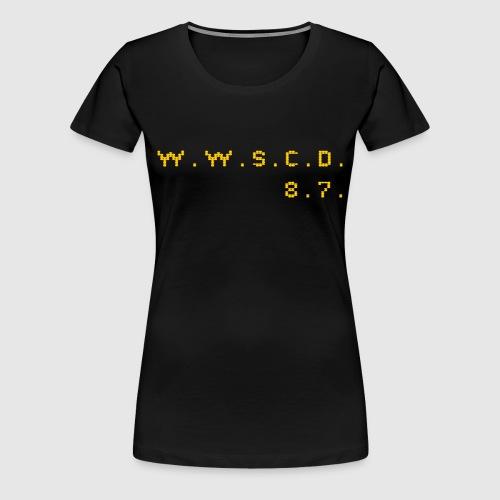 W.W.G.O.A.T.D. - Women's Premium T-Shirt