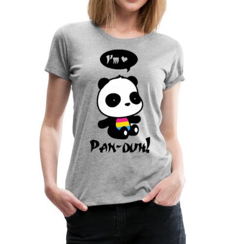 Women's Pan Duh! Tee - Women's Premium T-Shirt