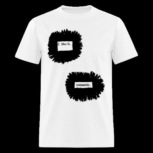 I Like It, Romantic. - Men's T-Shirt