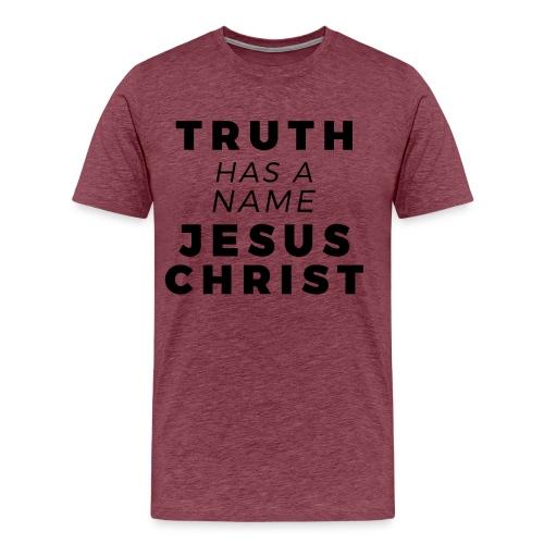 Truth Has a Name - Premium Tee - Men's Premium T-Shirt