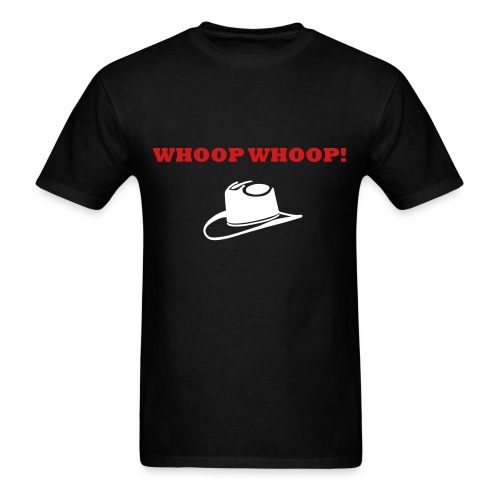 'Whoop Whoop!' Cowboy Hat - Men's T-Shirt - Men's T-Shirt