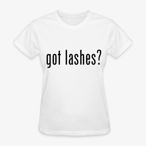 GOT LASHES? - Women's T-Shirt