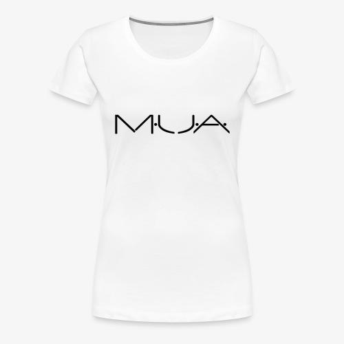 MUA - Women's Premium T-Shirt