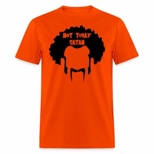 Not Today Mr. Satan - Men's T-Shirt
