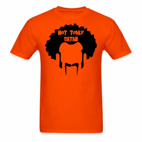 Not Today Mr. Satan - Men's T-Shirt