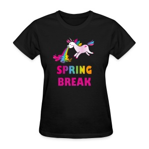 springbreakunicorn, spring break, puking rainbow, puking unicorn, partying, party unicorn, spring unicorn, festival 2018, Unicorn, Rainbow - Women's T-Shirt