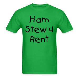 Ol' Bum-Bum - Chris's Ham Stew 4 Rent T-Shirt (Mens) - Men's T-Shirt
