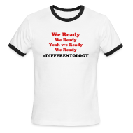 T-Shirts ~ Men's Ringer T-Shirt ~ We Ready #Differentology