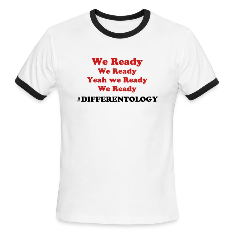We Ready #Differentology - Men's Ringer T-Shirt