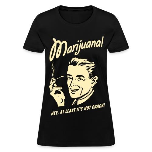 MARIJUANA T-Shirt Women - Women's T-Shirt