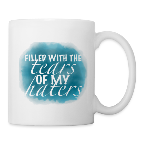 Filled with the Tears of My Haters Water Bottle - Coffee/Tea Mug