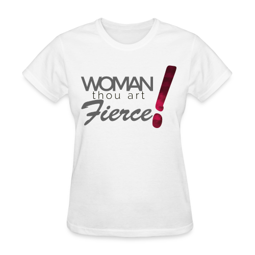 Woman Thou Art Fierce Tee - Women's T-Shirt