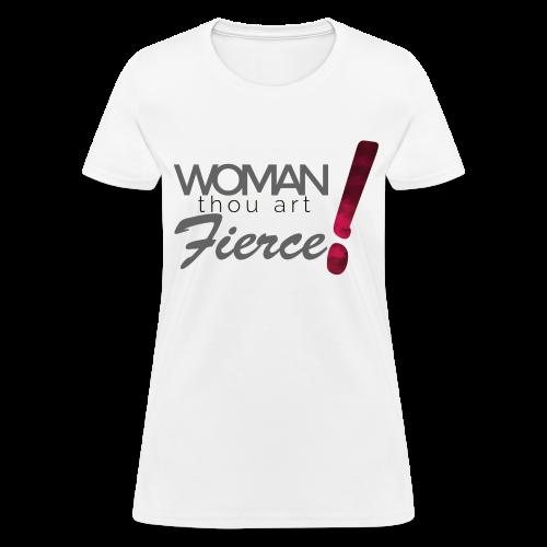 Woman Thou Art Fierce Tee - Women's T-Shirt
