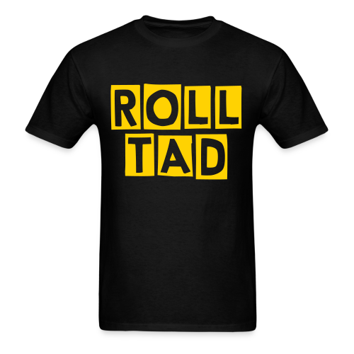 Roll Tad - Mens - Men's T-Shirt