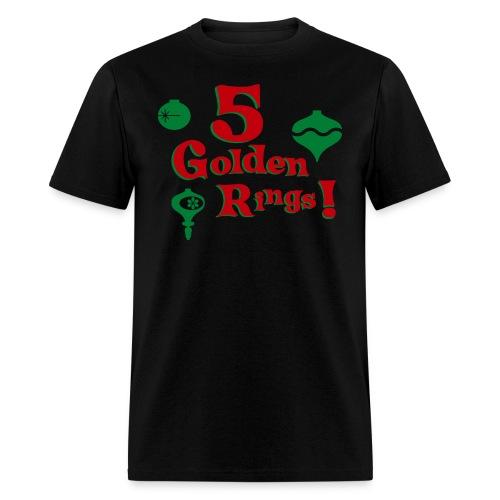 5 Golden Rings! - Men's T-Shirt