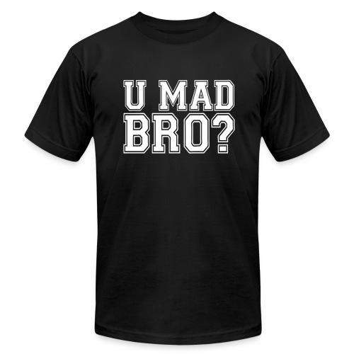 u mad bro? - Men's  Jersey T-Shirt