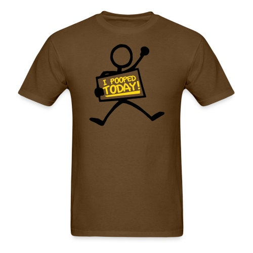 I Pooped Today! - Men's T-Shirt